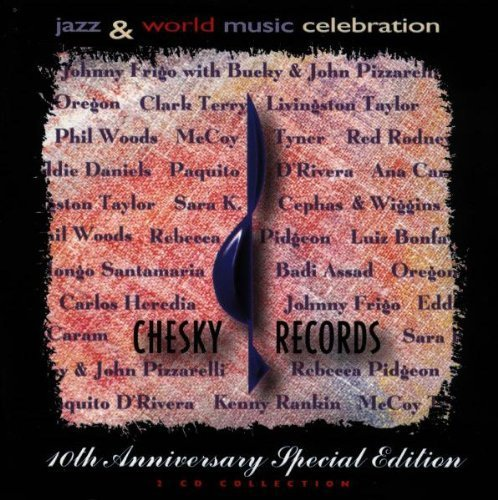 Chesky Records-10th Anniversar