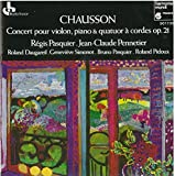 ショーソン:ヴァイオリン、ピアノと弦楽四重奏のための協奏曲