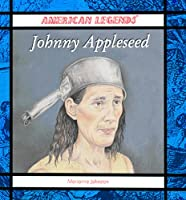 Johnny Appleseed (American Legends)