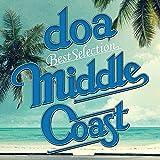 "doa Best Selection ""MIDDLE COAST"""