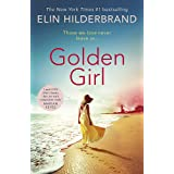 Golden Girl: 'I just LOVE [Hilderbrand's] books, they are such compulsive reads' (Marian Keyes)