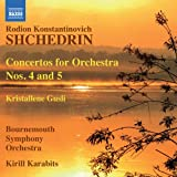 シチェドリン:管弦楽のための協奏曲第4番&第5番 他