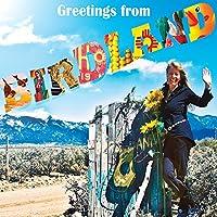 Greetings from Bird Land