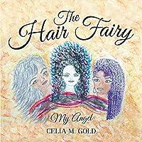 The Hair Fairy: My Angel