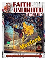 Faith Unlimited October 2017 (Faith Unlimited Magazine)