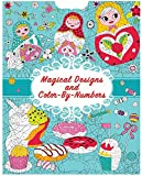 Magical Designs and Color-by-Numbers (Cool & Calm Coloring for Kids) 画像