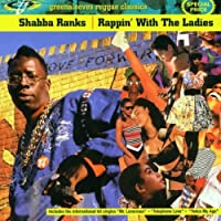 Rappin With the Ladies by Shabba Ranks