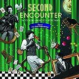 Second Encounter