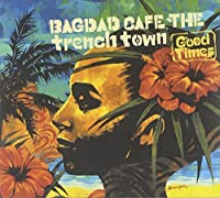 Gook Times by Bagdad Cafe the Trench Town (2006-08-09)