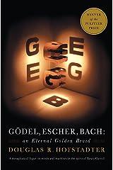 Godel, Escher, Bach: An Eternal Golden Braid Paperback
