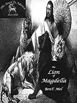 The Lion Of Magdella (Adowa Trilogy Book 1) by [Mel, Ben]