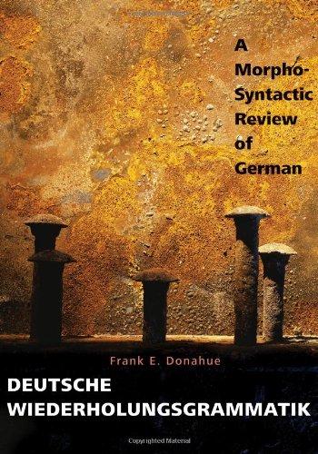 Download Deutsche Wiederholungsgrammatik: A Morpho-Syntactic Review of German 0300124686