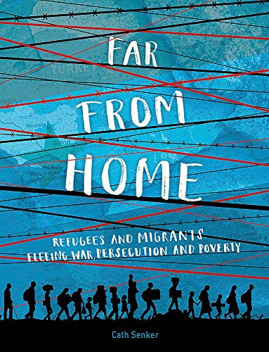 Far From Home: Refugees and mi...