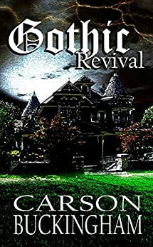 Gothic Revival by [Buckingham, Carson]