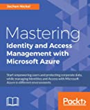 Mastering Identity and Access Management with Microsoft Azur…