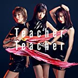 52nd Single「Teacher Teacher」 Type A 通常盤