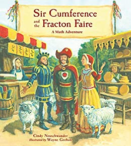Sir Cumference and the Fracton Faire (Charlesbridge Math Adventures Book 10) by [Neuschwander, Cindy]