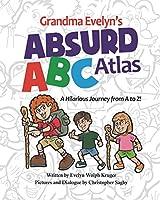 Grandma Evelyn's Absurd ABC Atlas