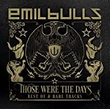 Those Were the Days by Emil Bulls