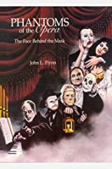 Phantoms of the Opera: The Face Behind the Mask Kindle Edition