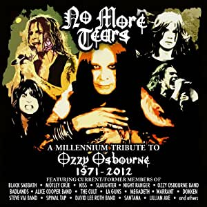 No More Tears: a Millennium Tribute to Ozzy Osbour