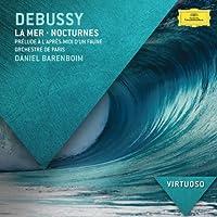 Debussy: Nocturnes; Prelude; La Mer (Virtuoso series) by Orchestre de Paris (2012-08-03)