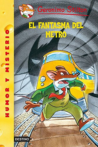 El fantasma del metro / The Phantom of the Subway (Geronimo Stilton)