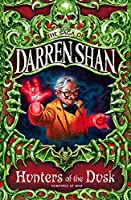 Hunters of the Dusk (The Saga of Darren Shan)