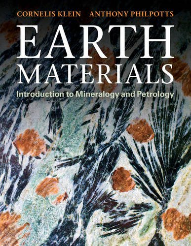 Download Earth Materials: Introduction to Mineralogy and Petrology 052114521X