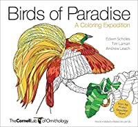 Birds of Paradise: A Coloring Expedition (Cornell Lab of Ornithology)