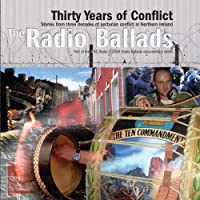 The 2006 Radio Ballads: Thirty Years of Conflict, Vol. 5