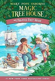 Pirates Past Noon (Magic Tree House (R))