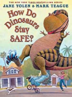 How Do Dinosaurs Stay Safe? (How Do Dinosaurs...?)