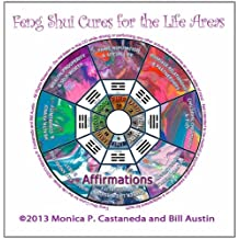 Feng Shui Cures for the Life Areas - Affirmations