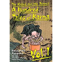 The Wicked and the Damned: A Hundred Tales of Karma Vol.1