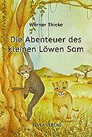 Die Abenteuer des kleinen Loewen Sam