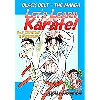 Let's Learn Karate! vol.1: Black Belt - The Manga (English Edition)