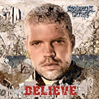 Believe by Morgan Page (2010-02-23)