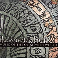 Music From the Old Jewish World by Burning Bush (2003-05-03)