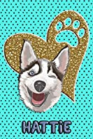 Husky Life Hattie: College Ruled | Composition Book | Diary | Lined Journal | Blue