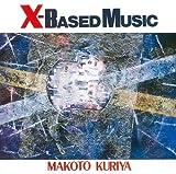 X-BASED MUSIC