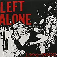 1996-2000 by LEFT ALONE (2006-11-21)