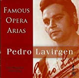Famous Opera Arias by Pedro Lavirgen (2013-08-03)