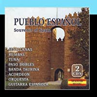 Pueblo Espa?ol. Spanish Music by Souvenir of Spain