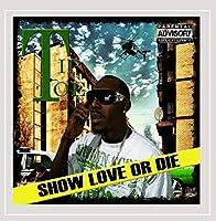 Show Love Or Die