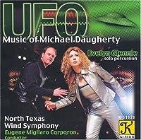 UFO: Music of Michael Daugherty by MICHAEL DAUGHERTY (2001-11-06)