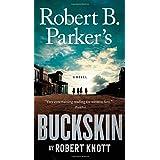 Robert B. Parker's Buckskin: 10