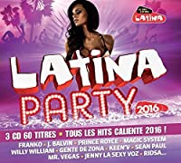 Latina Party 2016 by VARIOUS ARTISTS