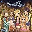 【早期購入特典あり】THE IDOLM@STER CINDERELLA GIRLS LITTLE STARS! Snow*Love (ジャケット絵柄ステッカー付)