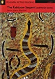 Penguin Active Reading: Level 1 The Rainbow Serpent and Other Stories (CD-ROM Pack) (Penguin Active Reading, Level 1)